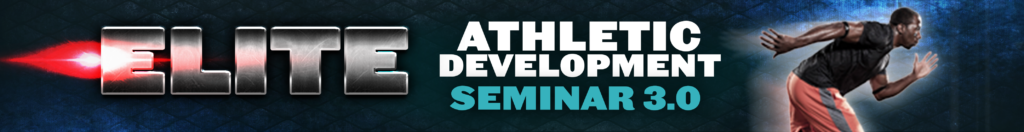 Elite Athletic Development Seminar 3.0